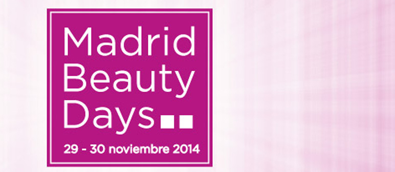 ¡Nos vamos al Madrid Beauty Days!